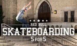 Red Bull Skateboarding 5 for 5